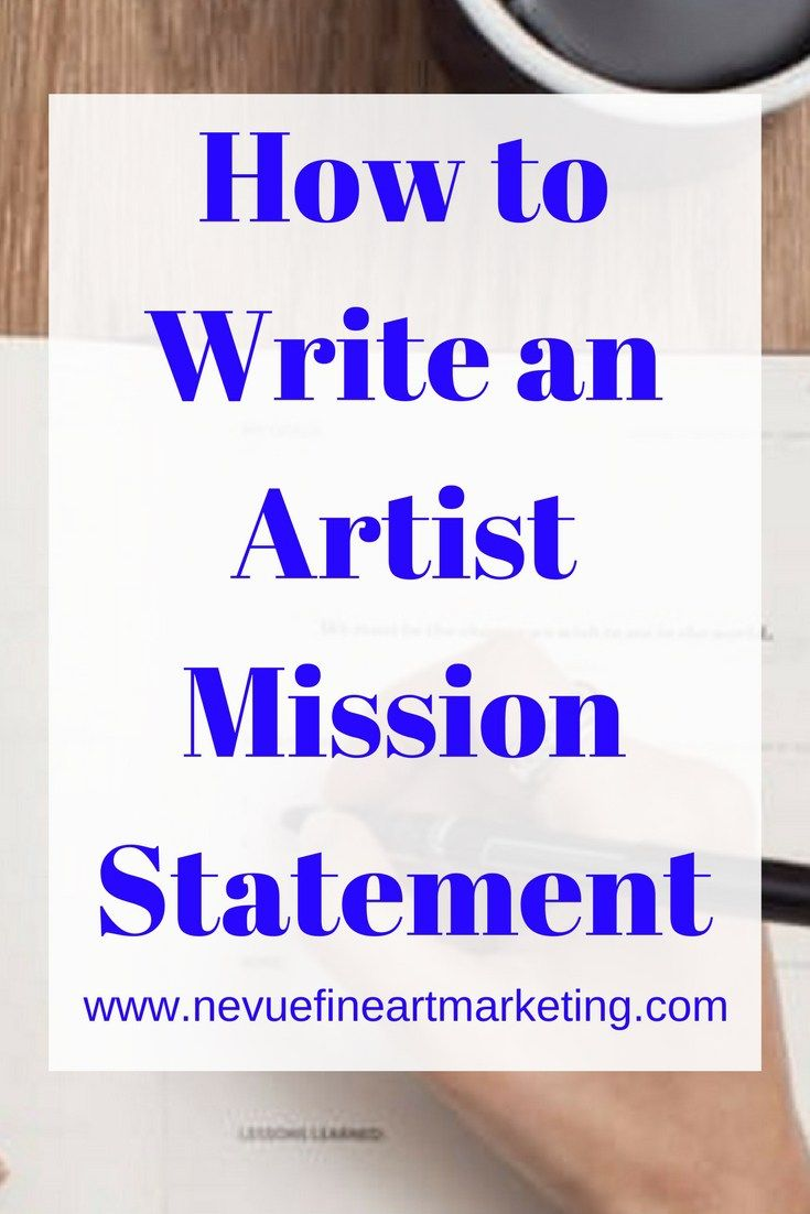 How to write an artist mission statement mission