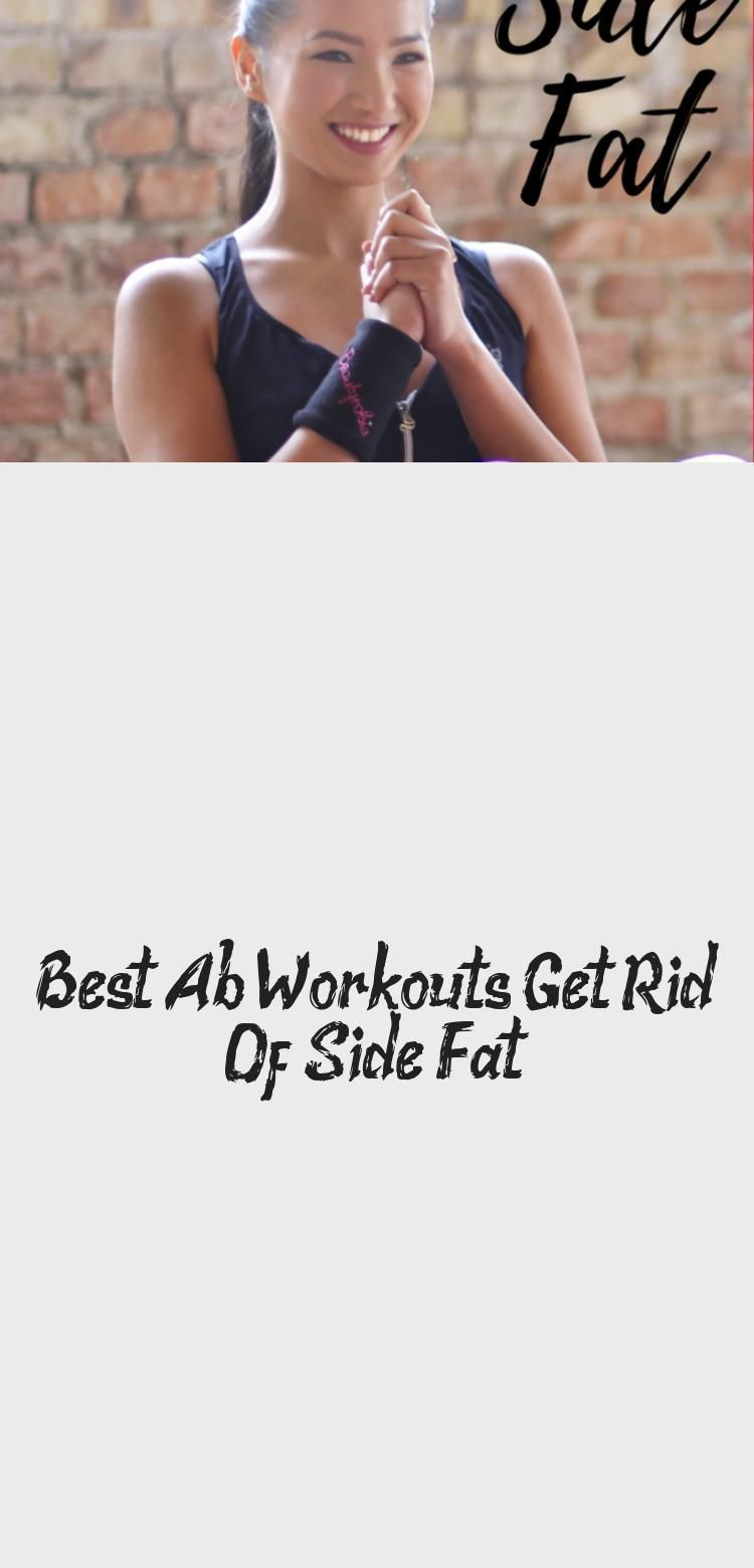 Best Ab Workouts: Get Rid Of Side Fat #sideabworkouts Do these exercises regularly to effectively get rid of side fat and get strong and toned abs! | burn side fat | love handles | slim waist | toned core | tight tummy | flat abs | best ab exercises | ab workouts | ab workouts for women | at home ab workouts | ab workouts for beginners #abworkouts #sixpackabs #weightloss #HealthandFitnessImages #HealthandFitnessDrawing #HealthandFitnessOver50 #HealthandFitnessPhotography #HealthandFitnessIdeas # #sideabworkouts