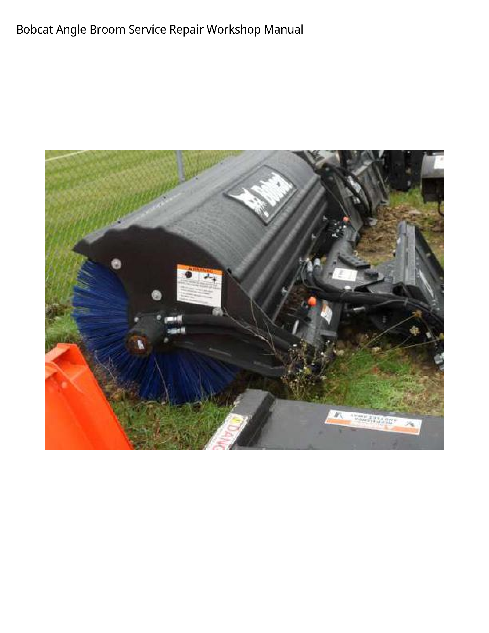 Bobcat Angle Broom Manual Repair Hydraulic Systems Mini Excavator