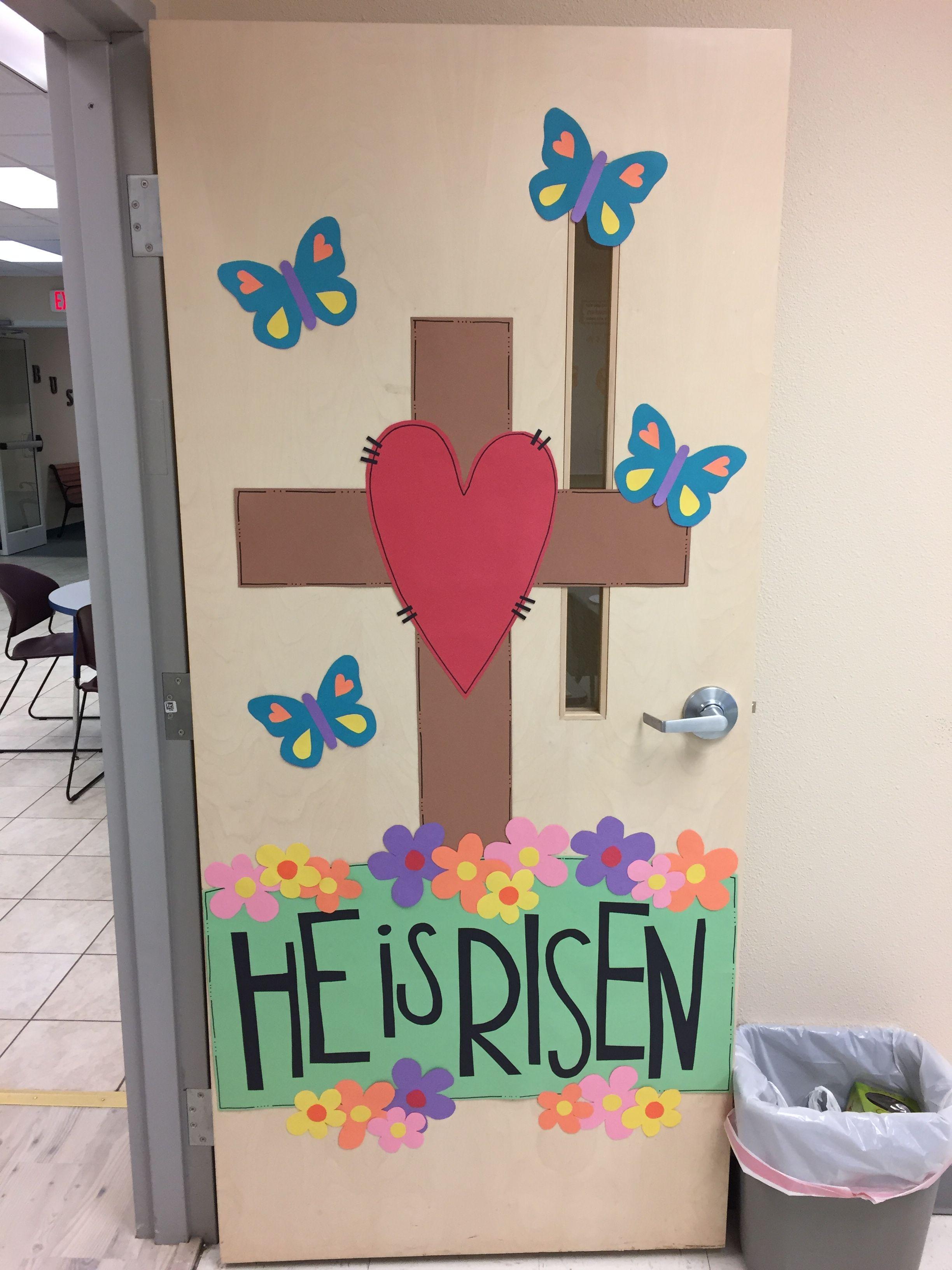 He Is Risen - Sunday School classroom door - Easter ...