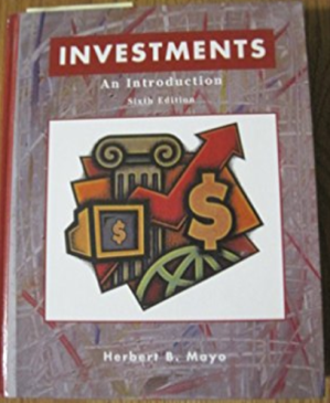 Investments An Introduction 9th Edition Herbert B Mayo Solutions Textbook Investing Solutions