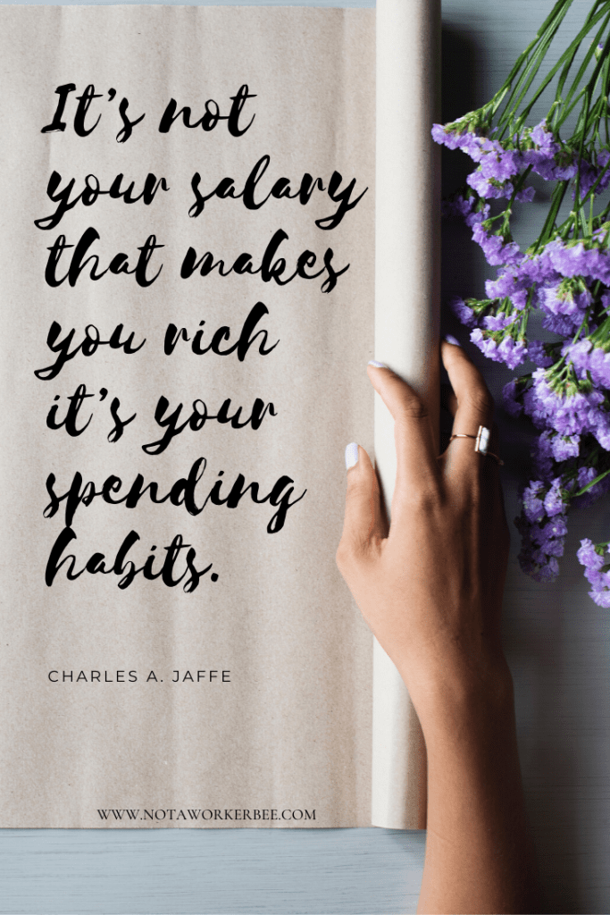 30 Money Quotes To Inspire You And To Live By How To Spend Money Wisely Money Quotes Spending Money Quotes Saving Money Quotes