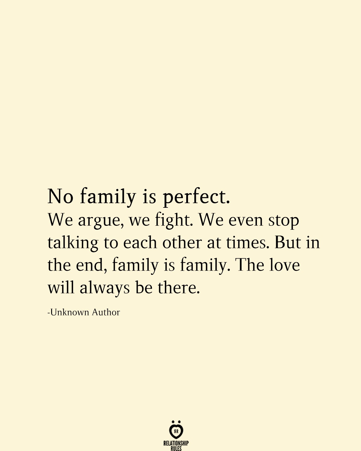 No Family Is Perfect Family Fighting Quotes Family Quotes Arguing Quotes