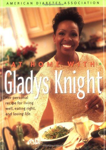 at home with gladys knight her personal recipe for living well eating right
