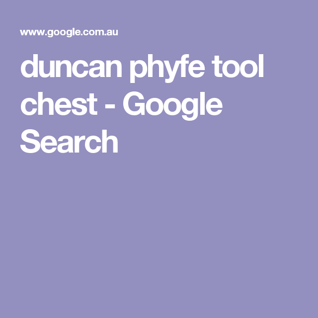 duncan phyfe tool chest - Google Search