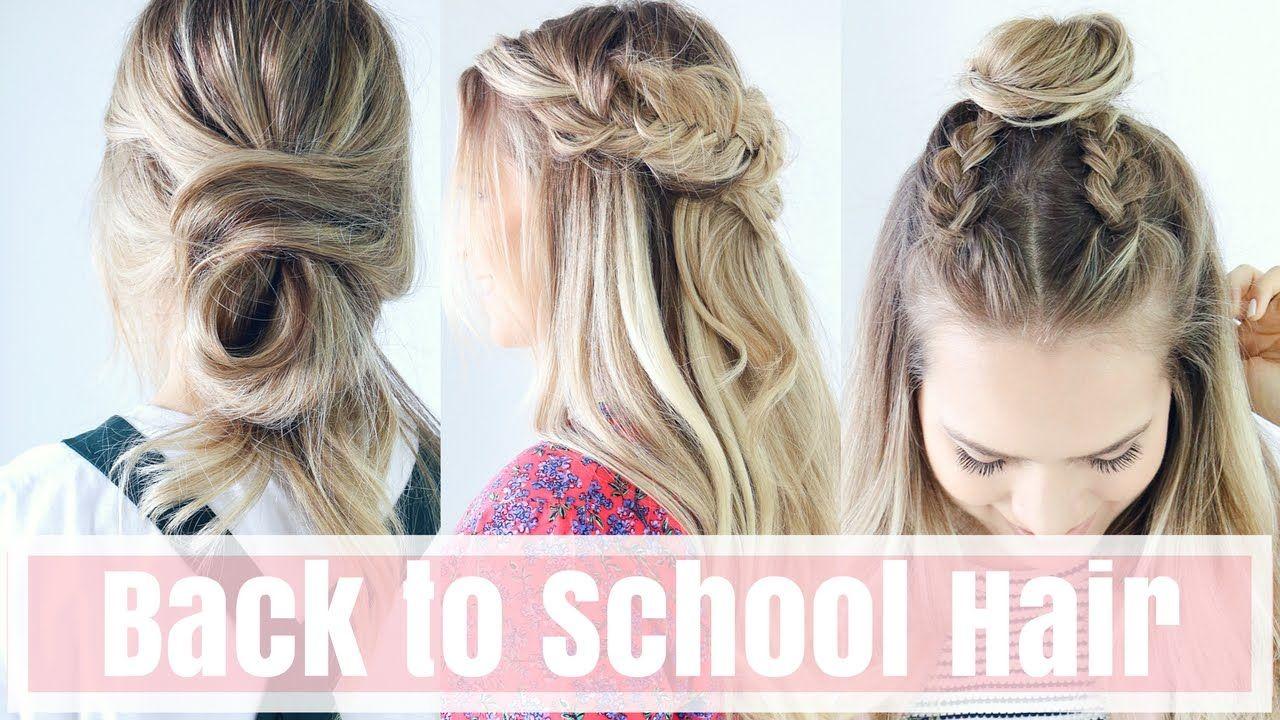 3 Easy Back To School Hairstyles - Hair Tutorial