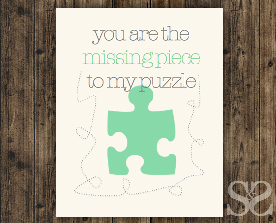 you are the missing piece to my puzzle wall art poster on poster my wall id=93745