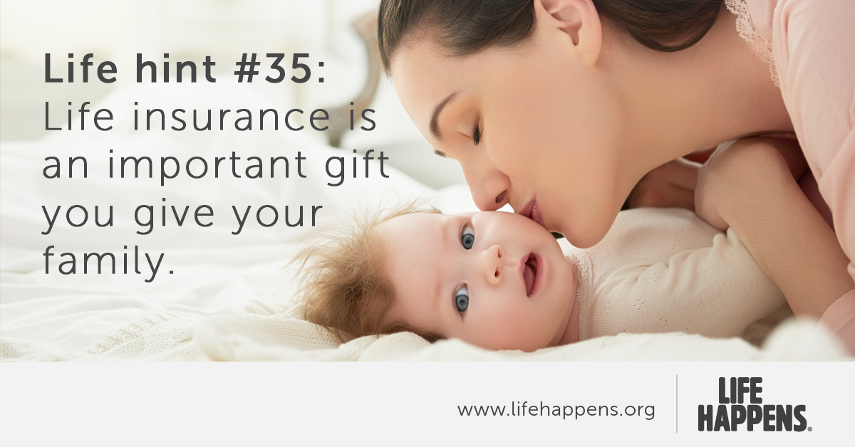 It S Never Too Early Late To Get Life Insurance Coverage To