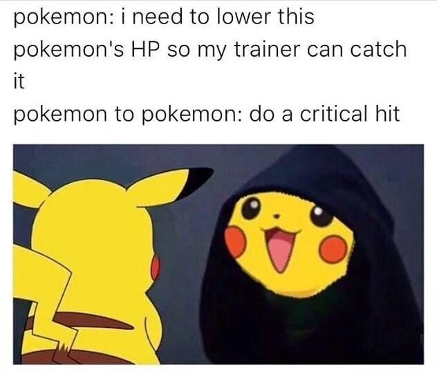 Fourteen Pikachu Memes For The Poke Nerds Pokemon Funny Pikachu Memes Pokemon Memes