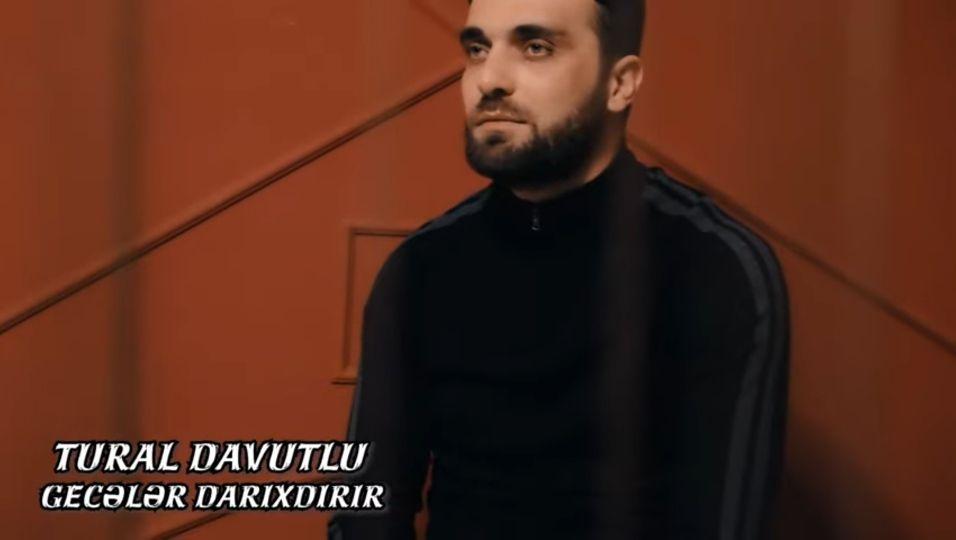 Tural Davutlu Geceler Darixdirir 2020 Azeri Mp3 Gece Insan