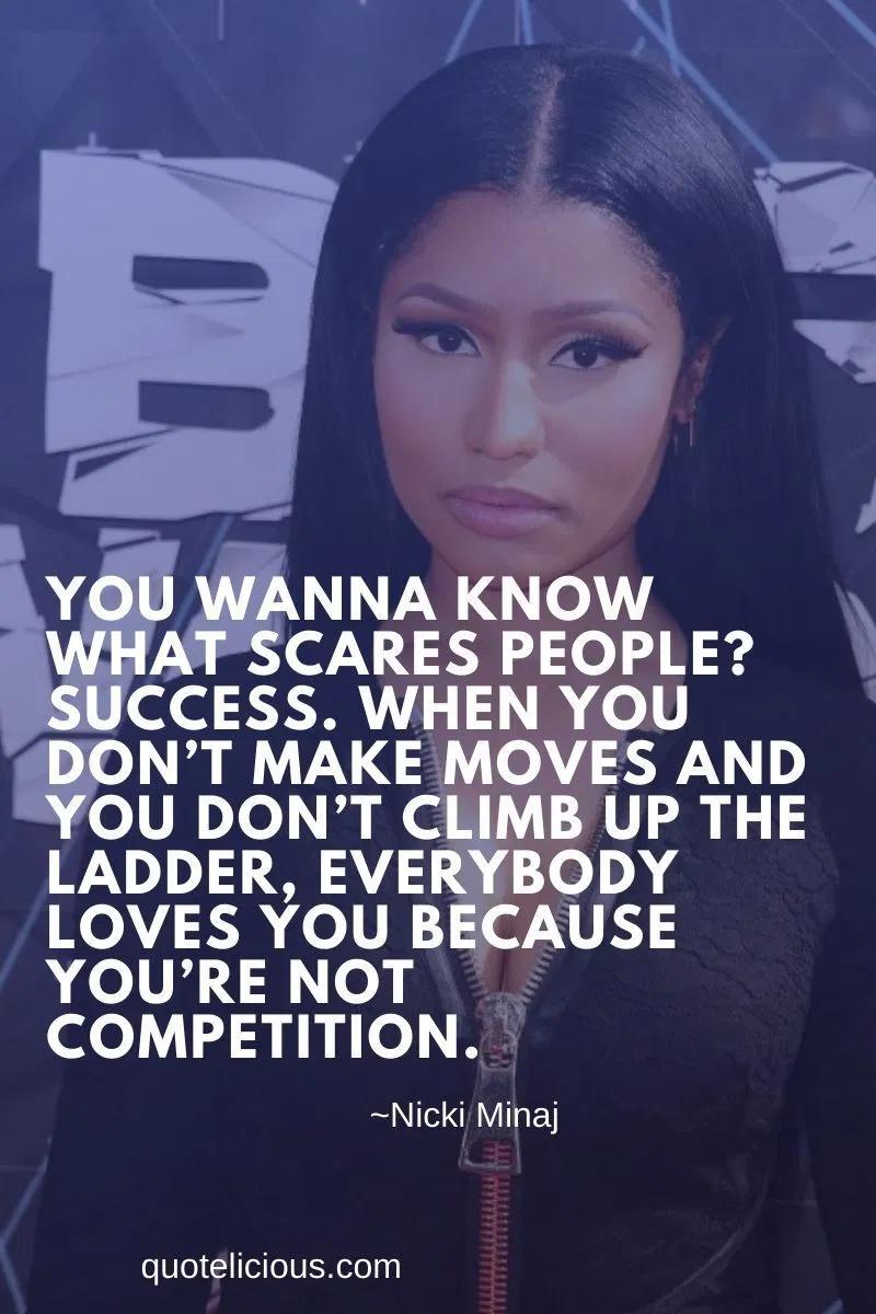 38 Motivational Nicki Minaj Quotes And Sayings About Love Success Nicki Minaj Quotes Gangster Quotes Gangster Quotes Real