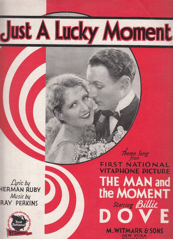 Just a Lucky Moment 1929 Sheet Music Billie Dove Herman Ruby Ray Perkins