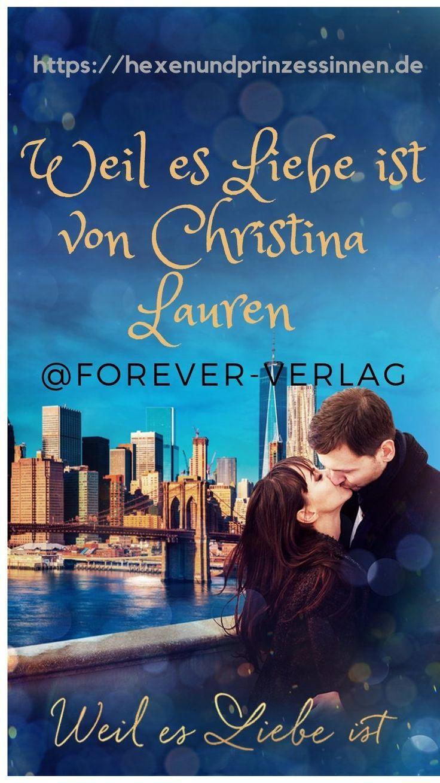Weil es Liebe ist von Christina Lauren - Hexen und