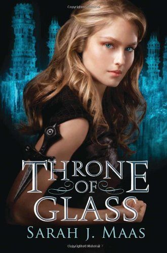 Throne Of Glass By Sarah J Maas Http Www Amazon Com Gp Product