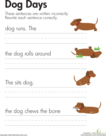 Fix The Sentences Dog Days Sentences Worksheets And Writing Practice