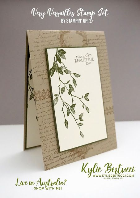 Kylie Bertucci Independent Demonstrator Australia: Have a Beautiful Day | Using the BEAUTIFUL Very Versailles stamp set