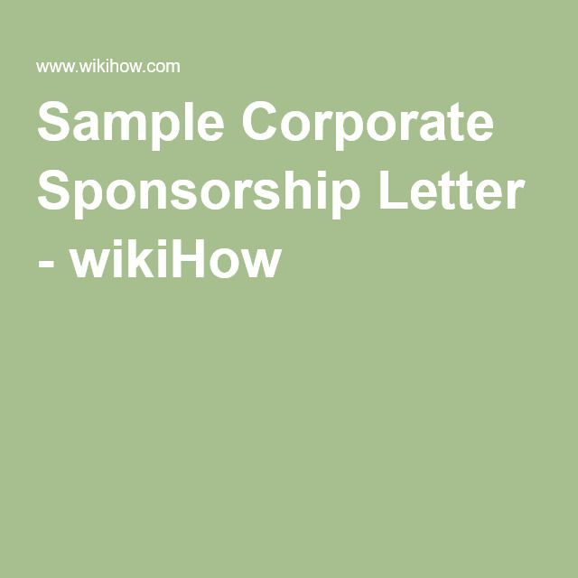 Sample Corporate Sponsorship Letter - wikiHow Sponsorship - sponsorship letters