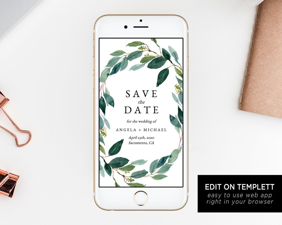 Greenery Electronic Save The Date Template Mobile Save The Date Phone Invite Phone Save The Date Editable Template Templett Electronic Save The Date Save The Date Templates Save The Date