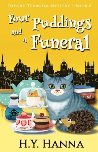 Four Puddings And A Funeral Oxford Tearoom Mysteries Book 6 Volume