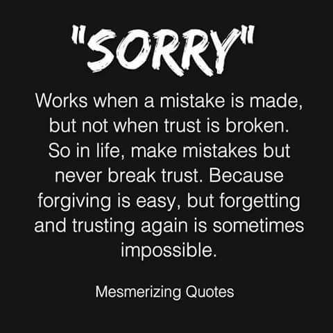 sorry works when a mistake | Narcissistic and Cheating Quotes