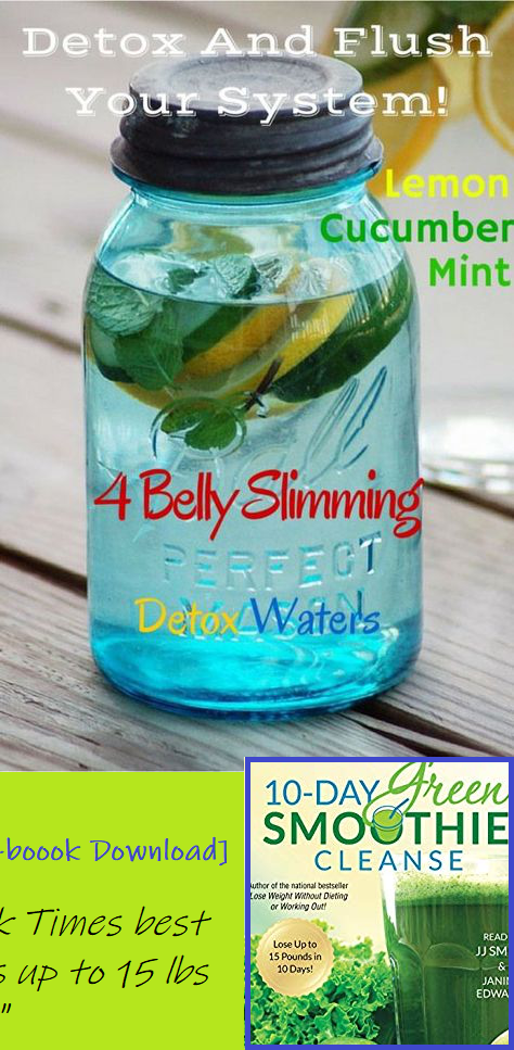Health And Fitness: 4 Homemade Detox Water Recipes To Lose Weight Detox Tea Diet,