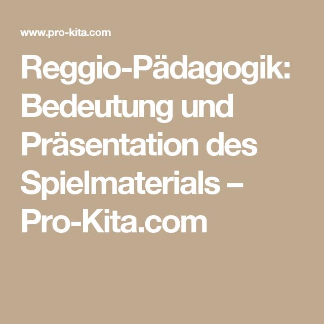 Reggio p dagogik bedeutung von spielmaterial pro kita for Raumgestaltung reggio