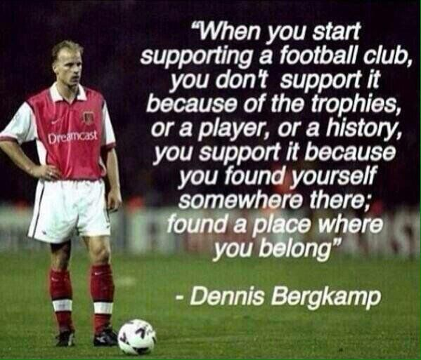 Lovely Quote by Arsenal Legend & Invincible, Dennis