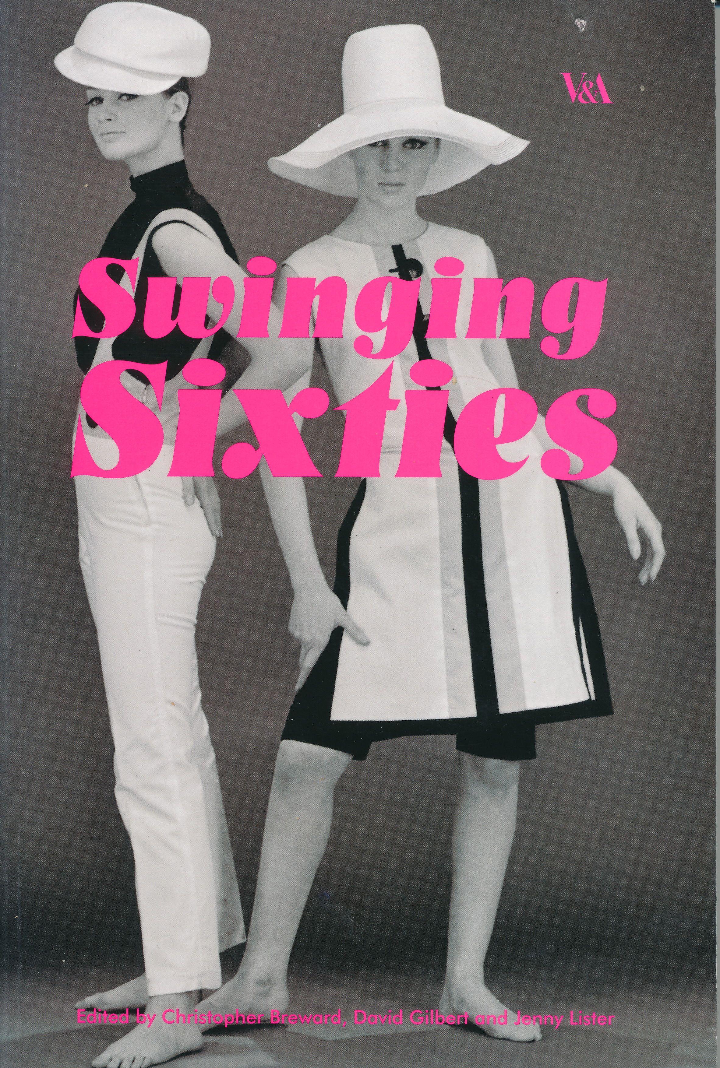Swinging Sixties: British Fashion - Now & Then