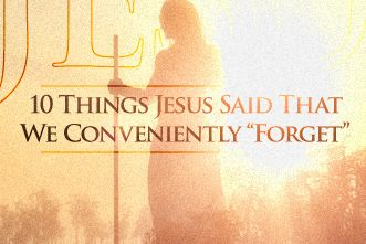 10 BIG Things Jesus Said that We Often Forget