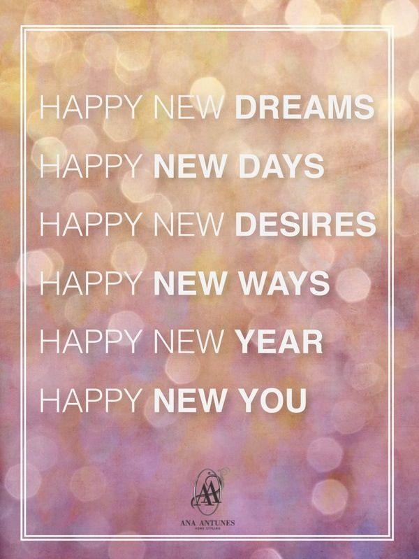 Charming Happy New Dreams, Happy New Days, Happy New Desires, Happy New Ways,
