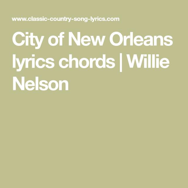 City of New Orleans lyrics chords | Willie Nelson | Music ...