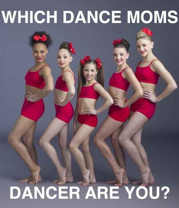 Which Dance Moms Dancer Are You Dance Moms Dancers Dance Moms Dance Moms Facts