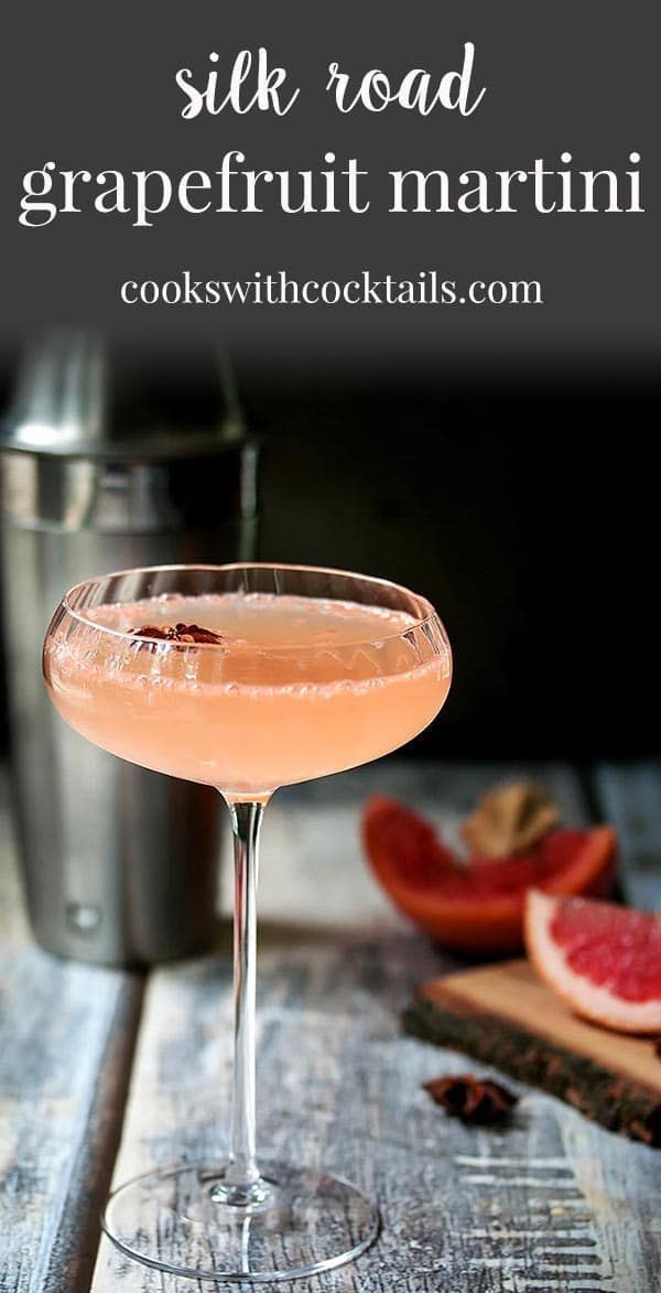 Silk Road ~ A Grapefruit Martini