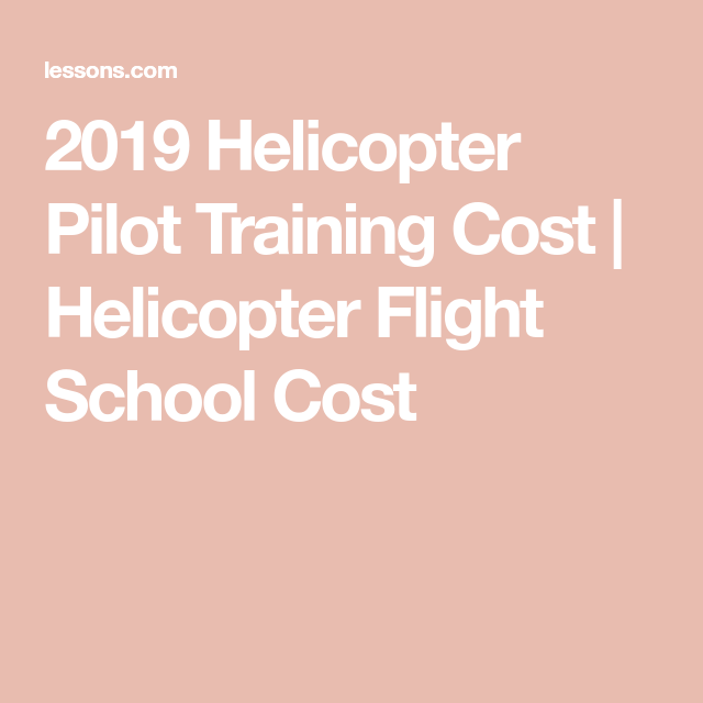 How Much Does Helicopter Pilot Training Cost?
