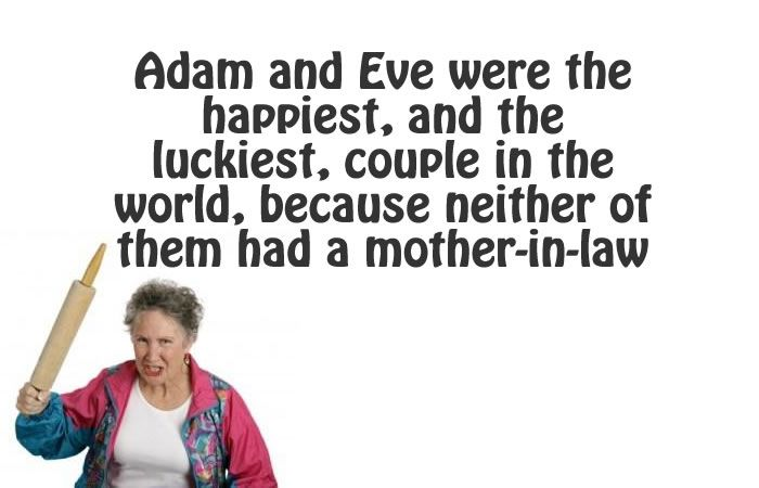21 Hilarious Quick Quotes To Describe Your Mother In Law ...