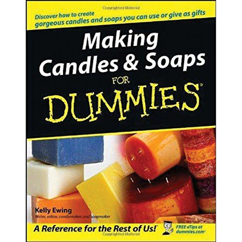 making candles and soaps for dummies free download