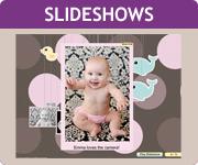 baby slideshows!