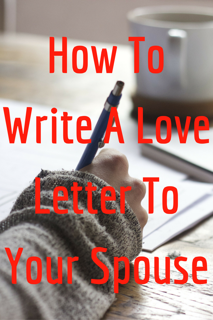 How to write a love letter to your husband or wife in 10 simple learn how to write love letters to your husband or wife today even if you expocarfo Choice Image