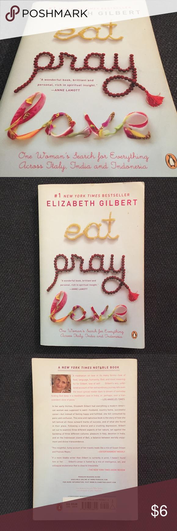 Eat Pray Love Book By Author Elizabeth Gilbert In 2020 Eat Pray Love Book Elizabeth Gilbert Love Book