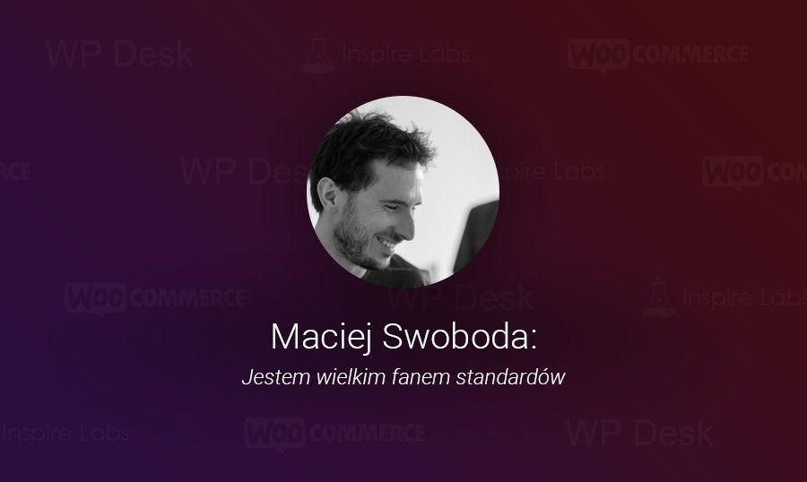 Maciej Swoboda: Jestem wielkim fanem standardów