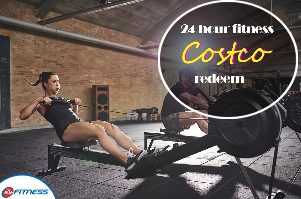 24 hour fitness costco redeem