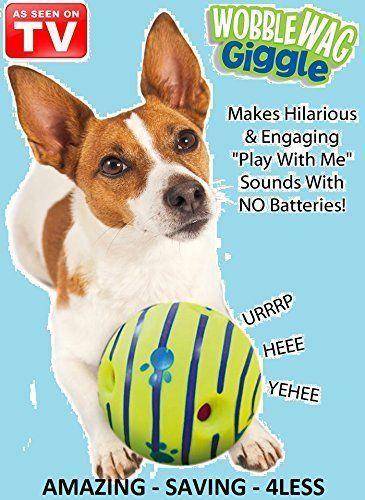 The Wobble Wag Giggle Ball Dog Toys Dog And Ball Dog Happy