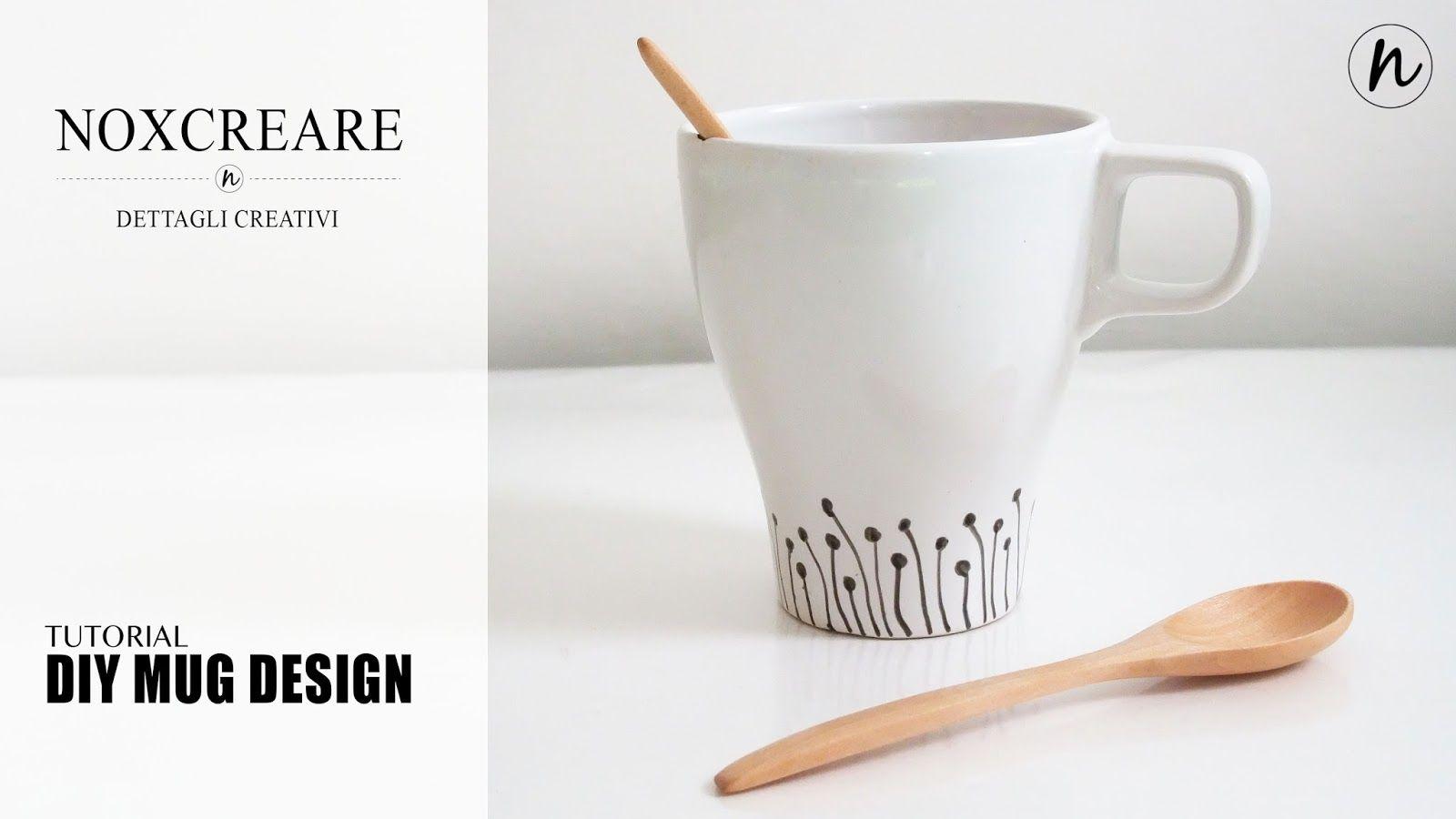 DIY- NoxCreare: Tutorial: Diy Mug Design