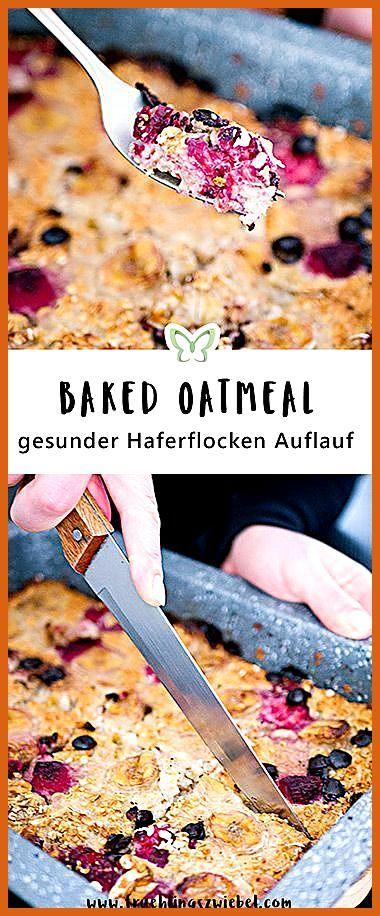 Baked Oatmeal Grundrezept – Meal Prep fürs Frühstück #Baked #Fitness food flat belly #Fitness food q...
