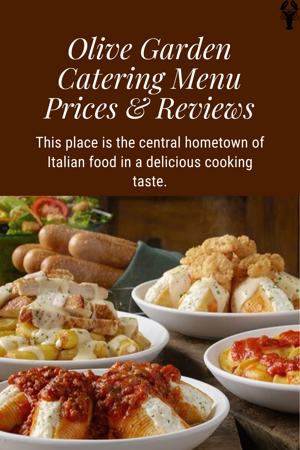 Olive Garden Catering Menu Prices Reviews In 2020 Italian Recipes Olive Garden Catering Catering Menu