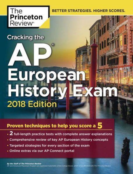 Cracking The Ap European History Exam 2018 Edition Proven