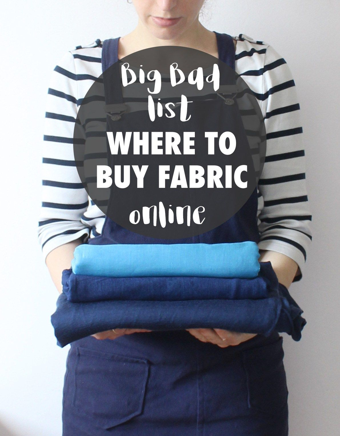 Big, bad list of where to buy fabric online #sewingprojects