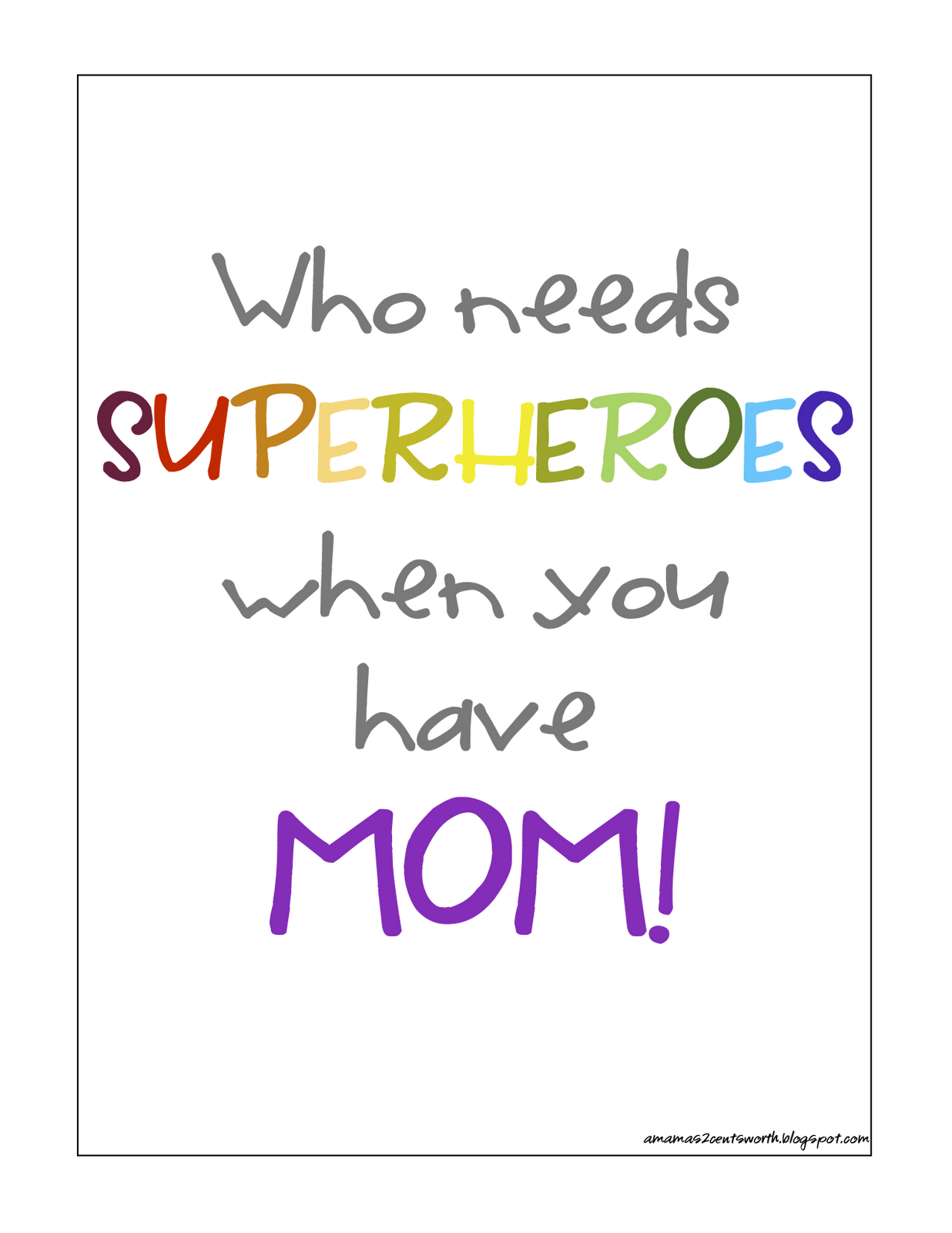 She Is Super Mom Quotes For Kids Super Mom Encouragement Quotes