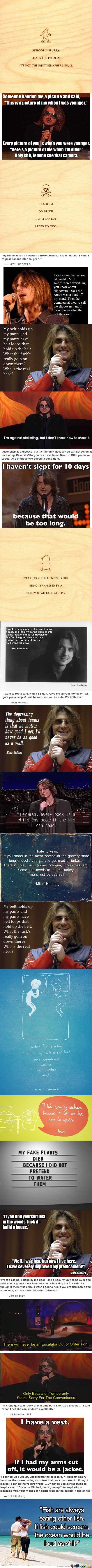 Aw Mitch Hedberg RIP you talented hilarious man