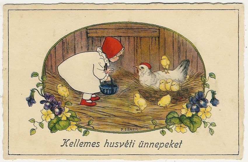 Pauli Ebner, Easter, Little Girl with Newborn Chicks and Their Mother, Old Pc.